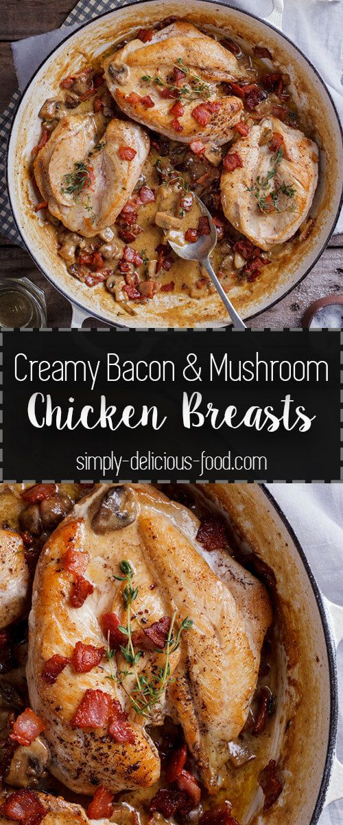 Chicken breasts in a creamy bacon and mushroom sauce. Recipe | Dinner | Weeknight recipe | Easy recipe | Chicken fillet |