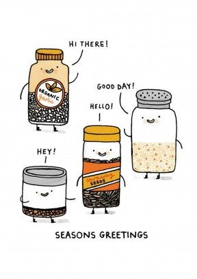 Seasons Greetings| Funny Christmas Card  Seasons Greetings from Garlic, caraway, salt and pepper. Funny pun filled Christmas card for a friend or family member.