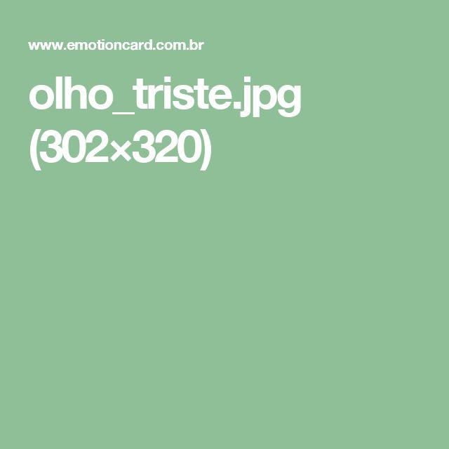 olho_triste.jpg (302×320)