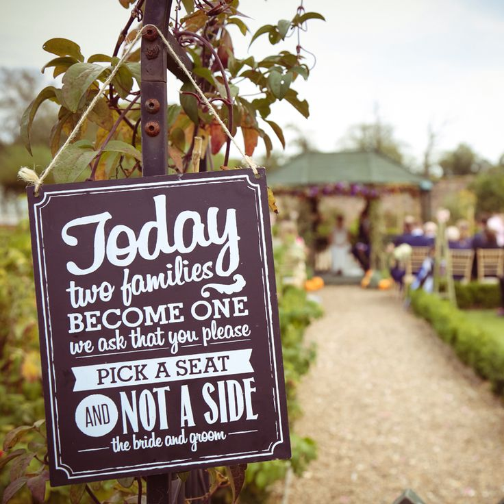 Today two families become one... We ask that you please pick a seat and NOT A SIDE! I love this sign #wedding #sign #weddingphoto #weddingphotography #weddingideas #secretgardenkent #photography#kentwedding #kent