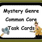 Mystery Genre Reading Comprehension Task Cards align with the common core standards in Reading Literature for grades 2-6. They can be utilized to r...