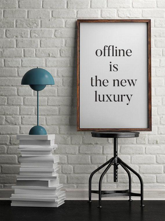 Non in linea è il nuovo lusso   Poster motivazionali   Inspirational Poster   Stampa digitale   Poster stampabile   Tipografia Poster   Arte della parete