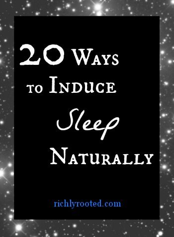 How do you get better quality--and quantity--of sleep, naturally? Here are 20 ways to induce sleep without a prescription.