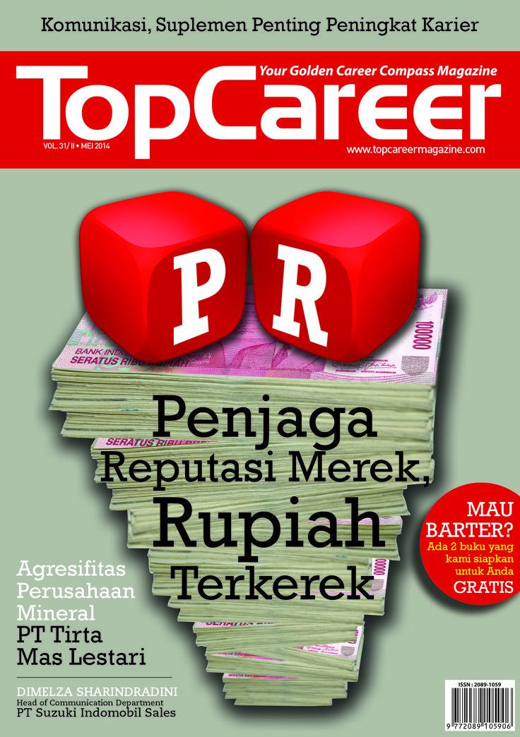 Cover Majalah Edisi 31 | Penjaga Reputasi Merek Rupiah Terkerek