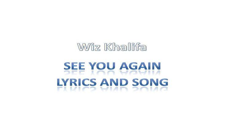 Wiz Khlaifa : See You Again [ Lyrics Music Song ]