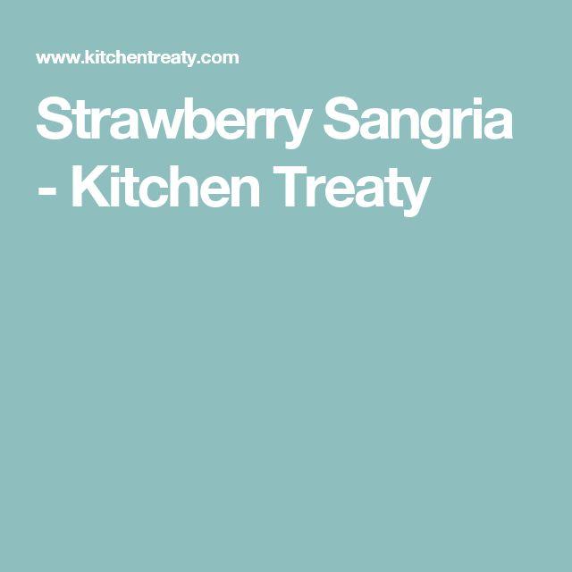 Strawberry Sangria - Kitchen Treaty