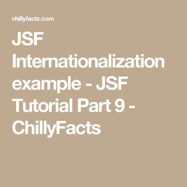 JSF Internationalization example - JSF Tutorial Part 9 - ChillyFacts #java #jsf #javaserverfaces #tuturial