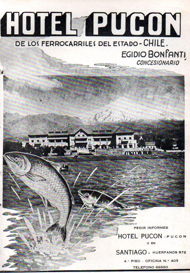 Hotel Pucón. Publicidad en revista en Viaje N°40 de febrero de 1937. Lago y volcán Villarrica