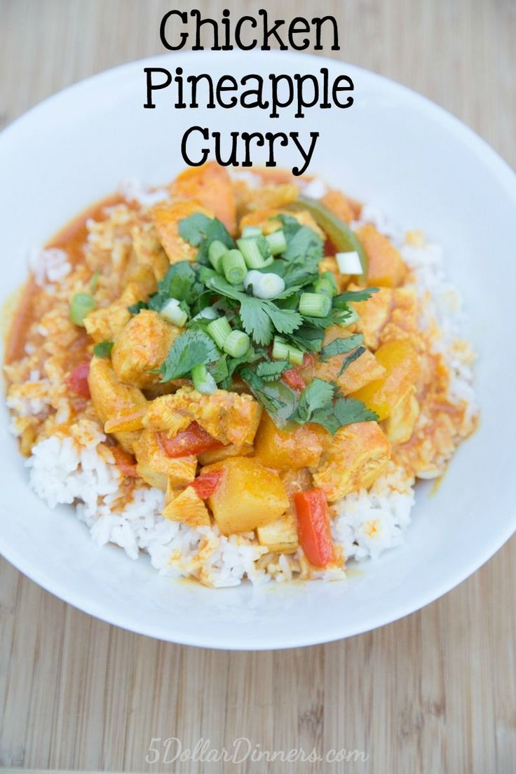 Chicken Pineapple Curry ~ a budget friendly Paleo recipe for dinner with a delicious coconut-curry sauce that can be fired up or tamed down depending on taste!   5DollarDinners.com