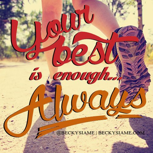 BECKYSIAME.COM | Your best is enough always.