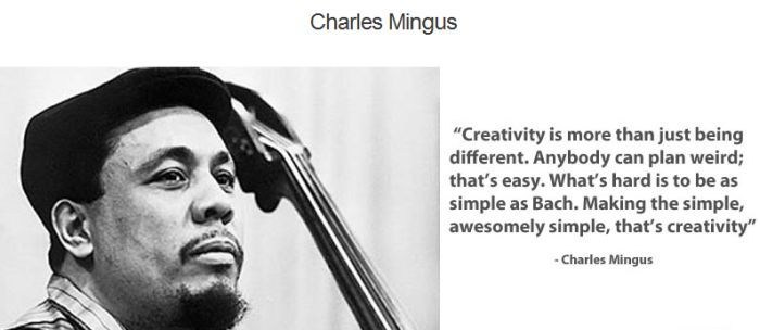 .: Famous Quotes, Bass Players, Creative, Charli Mingus, Charles Mingus, Awesome Simple, Inspirational Quotes, Jazz Musicians, Inspiration Quotes