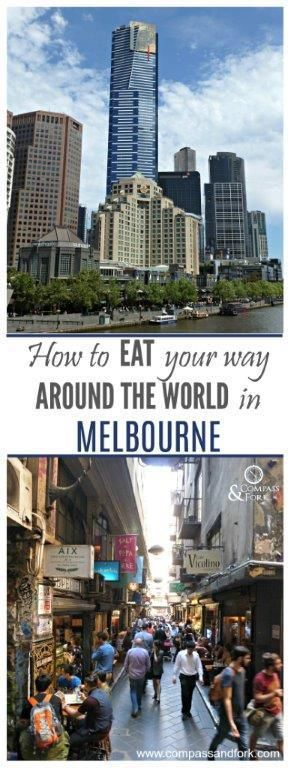 How to Eat your way around the world in Melbourne www.compassandfork.com