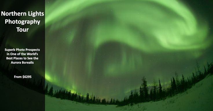 Northern Lights Photography Tour - https://traveloni.com/vacation-deals/northern-lights-photography-tour/ #travel #adventuretravel #ecotourism #canada #northernlights