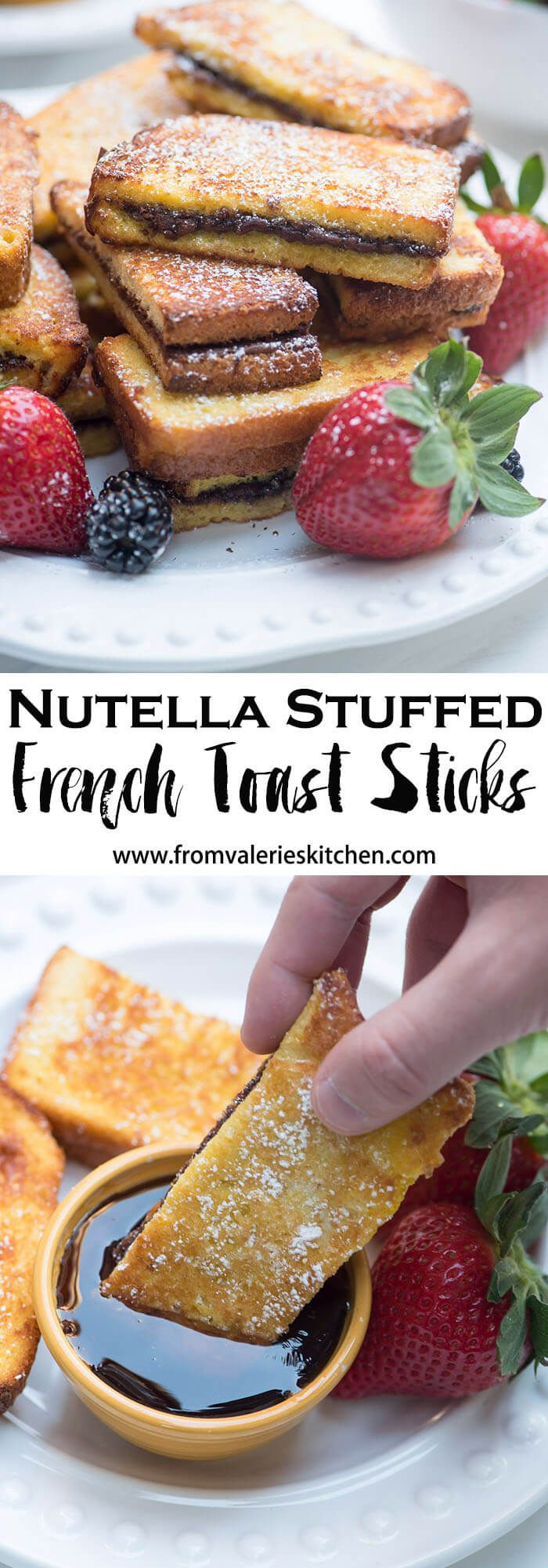 These Nutella Stuffed French Toast Sticks Are An Awesome Busy Morning Breakfast Option But Pretty Enough
