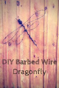 http://twinacreshomestead.com/2015/07/01/diy-barbed-wire-dragonfly/