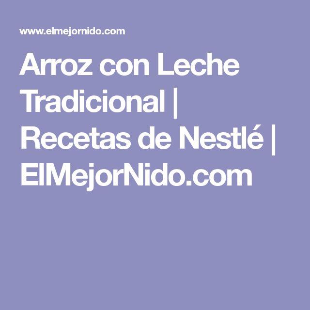 Arroz con Leche Tradicional | Recetas de Nestlé | ElMejorNido.com