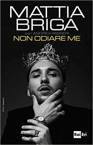 Non odiare me eBook: Mattia Briga: Amazon.it: Kindle Store