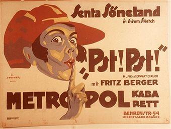 Plakate D 1918-1933: Revue Pst! Pst! mit Senta Söneland im Metropol Kabarett Berlin 20er Jahre