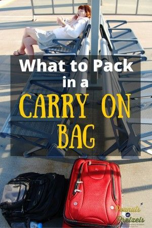 Carry On Bag Size & What to Pack in a Carry On - Peanuts or Pretzels Travel #Travel #Tips #Packing #CarryOn #Luggage
