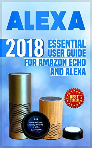 Alexa: 2018 Essential User Guide for Amazon Echo and Alexa (Amazon Echo, Echo Dot, Amazon Echo Show, Amazon Spot, Alexa, Amazon Alexa, Amazon Echo Manual, ... echo,internet,alexa dot,alexa app) -  Alexa Sale price. You will save 66% with this offer. Please hurry up! 2018 Essential User Guide for Amazon Echo and Alexa (Amazon Echo, Echo Dot, Amazon Echo Show, Amazon Spot, Alexa, Amazon Alexa, Amazon Echo Manual, Alexa Manual) Amazon Echo is a speaker, voice assistant, smart home device, mu...