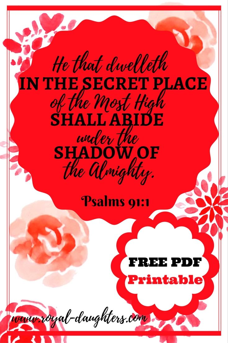 "FREE PDF PRINTABLE -Psalms 91:1 ""He that dwelleth in the secret place of the Most High shall abide under the shadow of the Almighty."