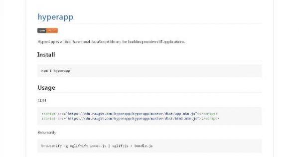 Une micro bibliothèque JavaScript pour vos applications avec interface utilisateur - HyperApp  Les applications avec des interfaces utilisateurs fonctionnelles modernes sont généralement gourmandes en ressources.   Avec HyperApp, le problème d'espace disque occupé est enfin résolu.   http://noemiconcept.com/index.php/en/departement-communication/news-departement-com/207650-webdesign-une-micro-biblioth%C3%A8que-javascript-pour-vos-applications-avec-interface-utilisateur-hyperapp.html