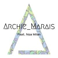 Archie_Marais (feat. Noa Milan) - Night and Day (Sneak Peek) by Archie_Marais on SoundCloud
