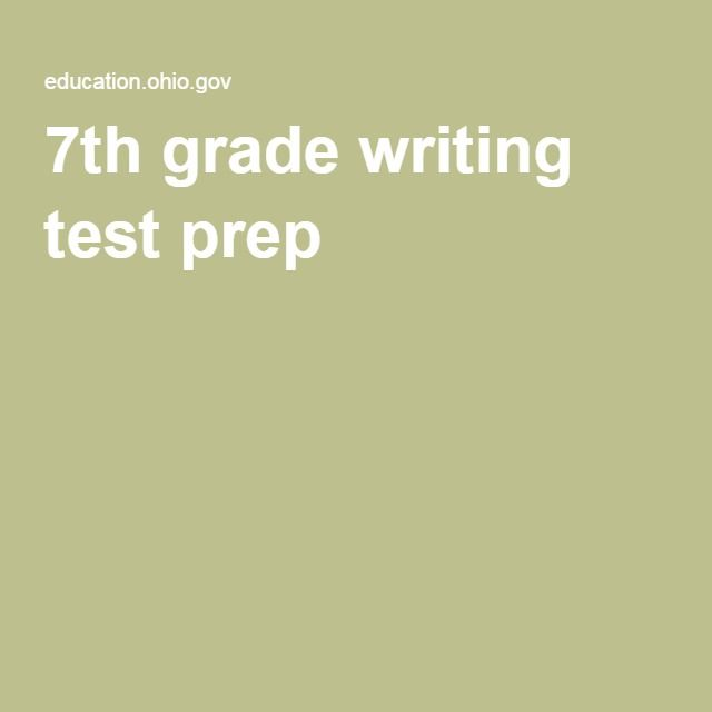 7th grade writing test prep