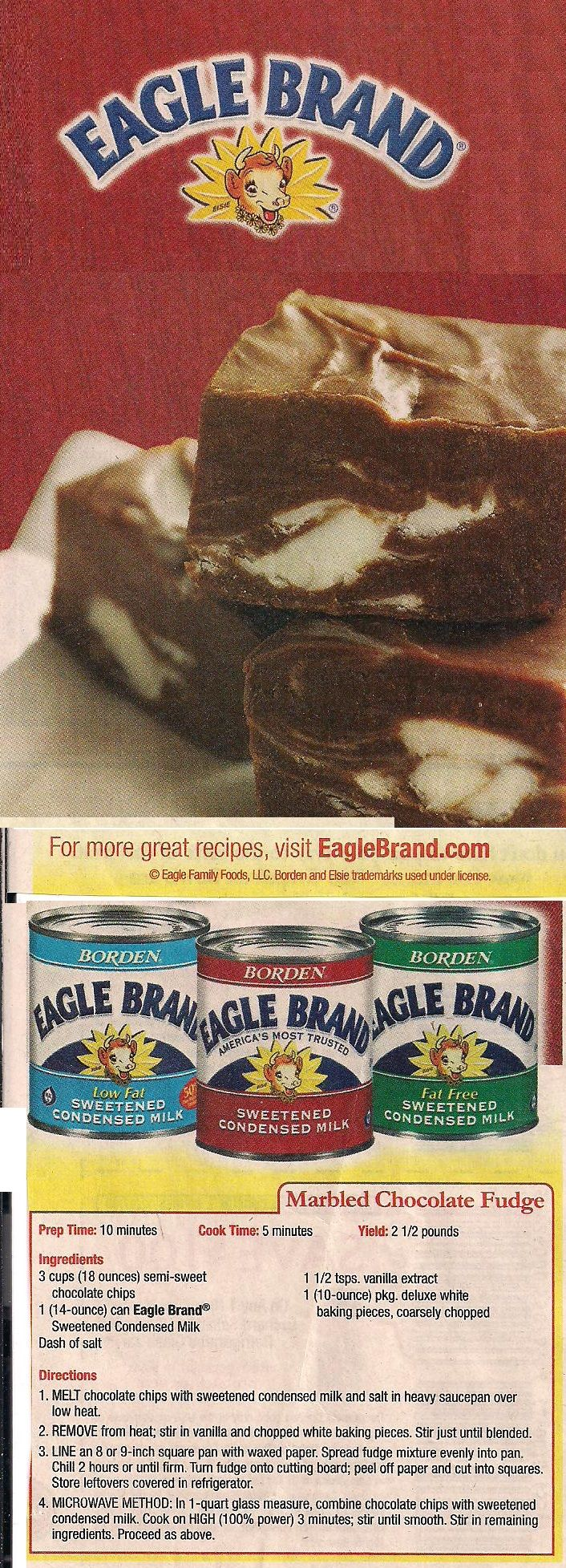 EAGLE BRAND MILK Marbled Fudge recipe from a magazine. - ***** Variation:  use all chocolate chips &  mix in 3/4 cup of chopped chocolate covered toffee bits before spreading.