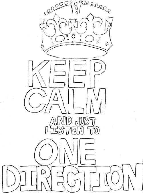 stay out sign coloring pages | Keep Calm & just listen to One Direction. Haha works ...