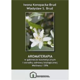 AROMATERAPIA W GABINECIE - DrBeta - Aromaterapia 100% naturalne olejki eteryczne
