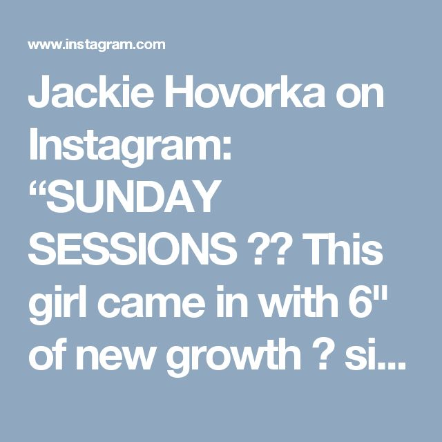 """Jackie Hovorka on Instagram: """"SUNDAY SESSIONS ❄️ This girl came in with 6"""" of new growth 😱 since her last appt with me, like...a year ago 😂 I guess her hair grew out…"""""""