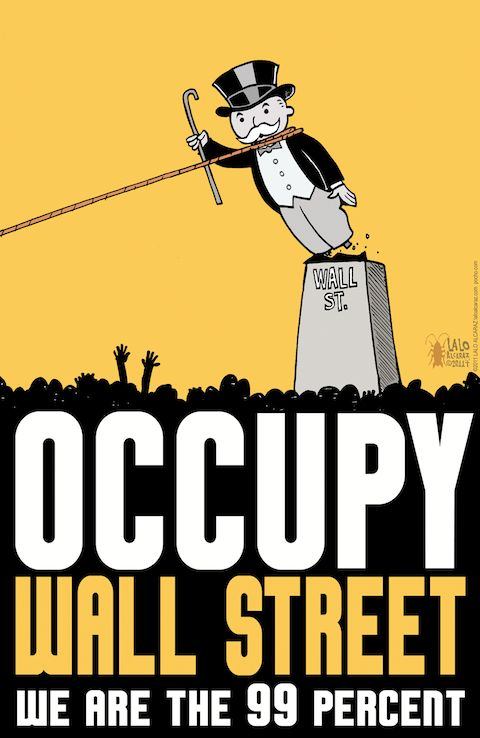 "Lalo Alcaraz, a political cartoonist and Chicano, is most famously known for his comic strip ""La Cucaracha.""  He soon joined the occupy wall street movement and the 99 percent campaign, creating this poster as a tool to express his opinion. Defining himself as an ""angry Chicano,"" Alcaraz knows what it feels like to be the oppressed underdog. http://www.voxxi.com/lalo-alcaraz-weighs-election/"