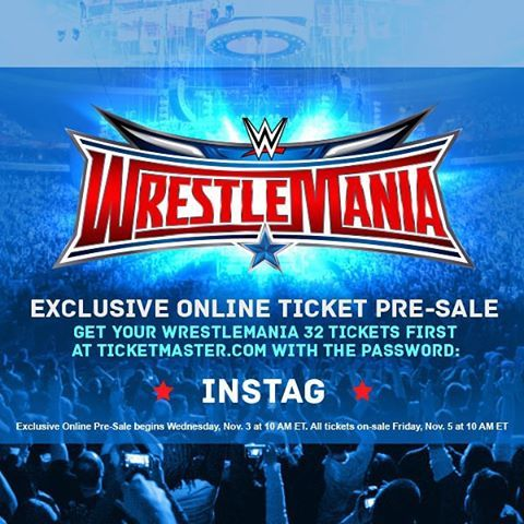 WWE Instagram followers! Here's your official WWE WrestleMania 32 ‪#‎PreSale Code to get your tickets first for AT&T Stadium!  Pre-Sale begins Wednesday at 10 AM ET on Ticketmaster at this link: http://wwe.me/U9OYc
