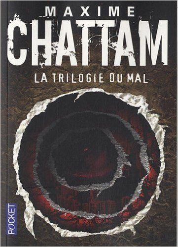 Amazon.fr - La trilogie du mal - Maxime Chattam - Livres