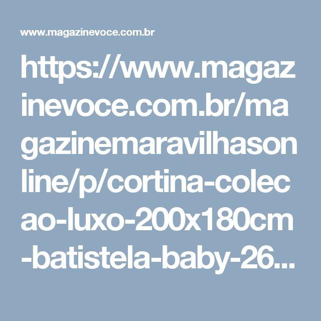 https://www.magazinevoce.com.br/magazinemaravilhasonline/p/cortina-colecao-luxo-200x180cm-batistela-baby-2625/9297/?utm_source=maravilhasonline&utm_medium=cortina-colecao-luxo-200x180cm-batistela-baby-2625&utm_campaign=copy-paste&utm_content=copy-paste-share