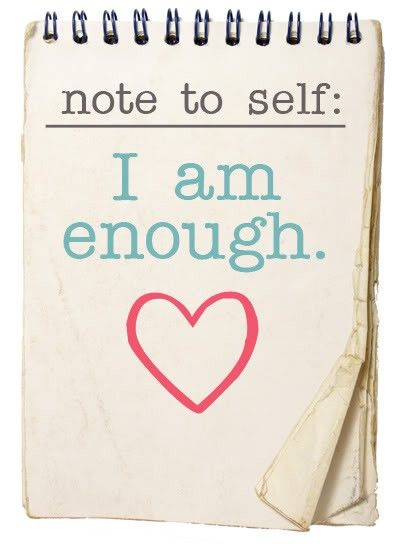Note to self. I am enough #inspiration #life #quote: Thoughts, Remember This, Daily Reminder, Quotes, A Tattoo, Note To Self, A Strong Woman, Notetoself, Kid