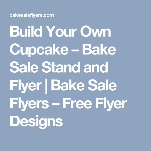 10 best fundraising ideas images on pinterest bake sale flyer