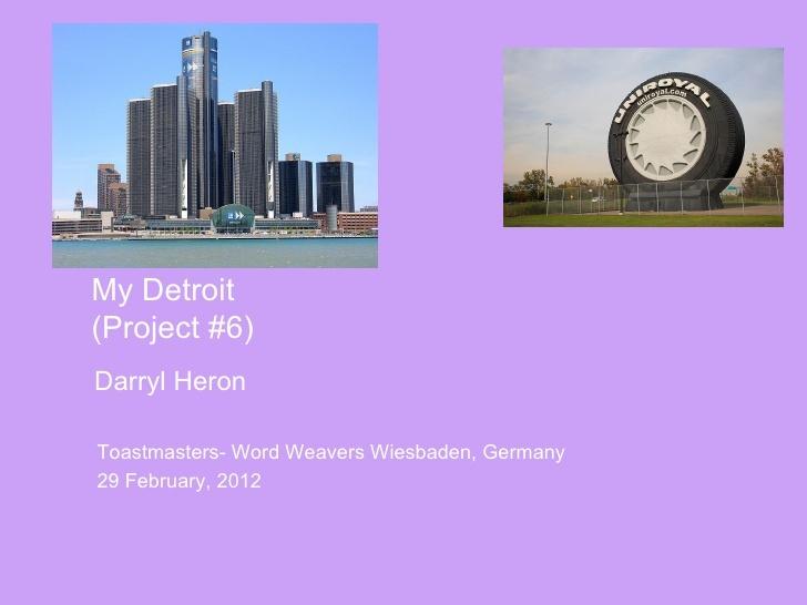 my-detroit by Darryl Heron via Slideshare