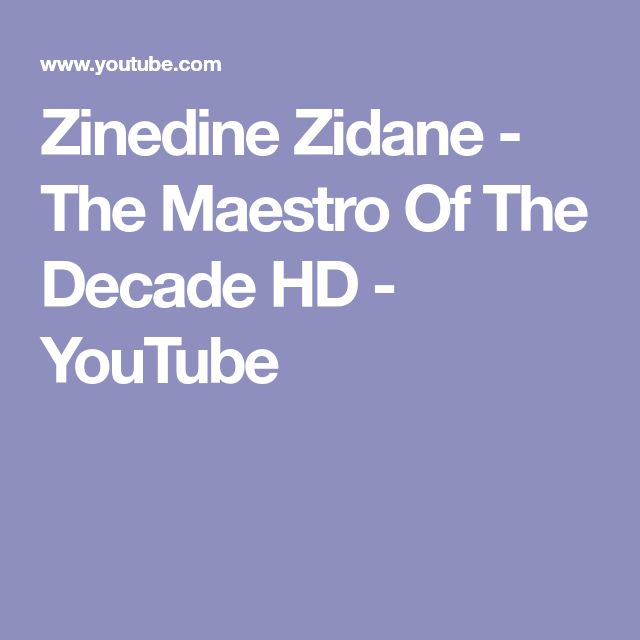 Zinedine Zidane - The Maestro Of The Decade HD - YouTube