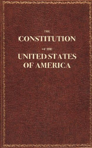 Pocket sized Constitution Of The United States Of America.