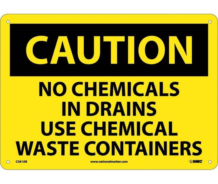 Caution, NO CHEMICALS IN DRAINS USE CHEMICAL WASTE CONTAINERS, 10X14, .040 Aluminum