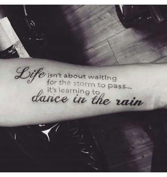 Life Isnt About Waiting For The Storm Tattoo