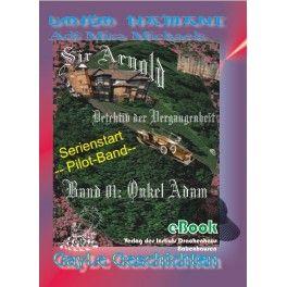 eBook: Sir Arnold - Detektiv der Vergangenheit von Yoko Hamani & Adi Mira Michaels, erschienen im Verlag des Instituts Drachenhaus