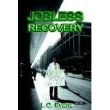 Jobless Recovery (Paperback)By L. C. Evans