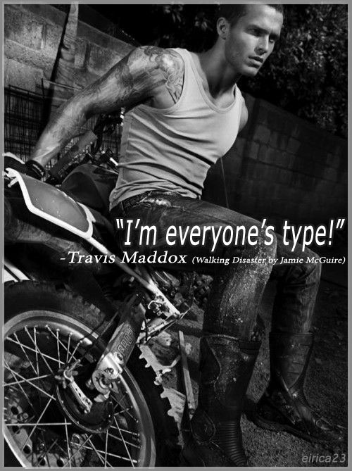 Travis Maddox ❤ of Beautiful Disaster and Walking Disaster - Jamie McGuire