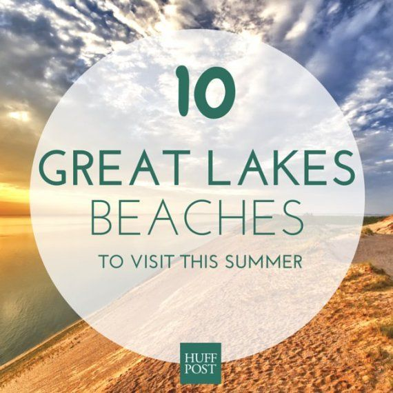 10 Beaches That Will Make You Want To Plan A Trip To The Great Lakes Immediately