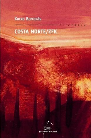 Xurxo Borrazás - Costa Norte / ZFK