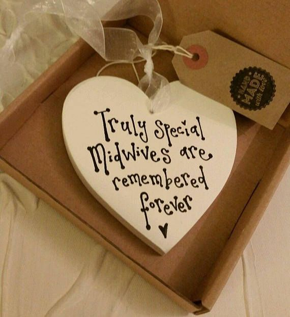Check out this item in my Etsy shop https://www.etsy.com/uk/listing/560617573/midwife-thank-you-gift-handmade-heart