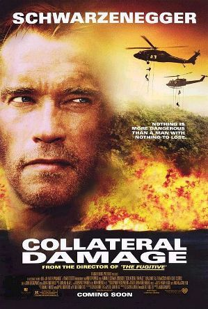 Collateral Damage...Trailer http://www.imdb.com/title/tt0233469/